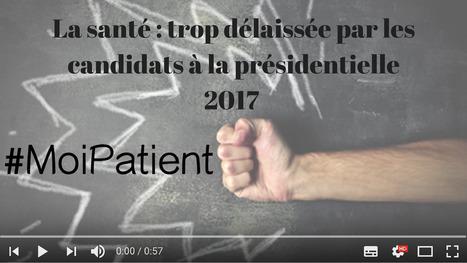 La santé: trop délaissée par les candidats à la présidentielle 2017 #moipatient #hcsmeufr   Healthcare and pharmaceutical field   Scoop.it