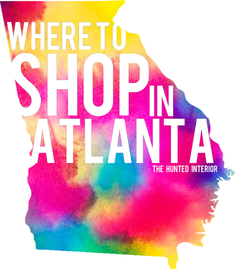 the HUNTED INTERIOR: Where to Shop in Atlanta   Chic Travel Locations   Scoop.it