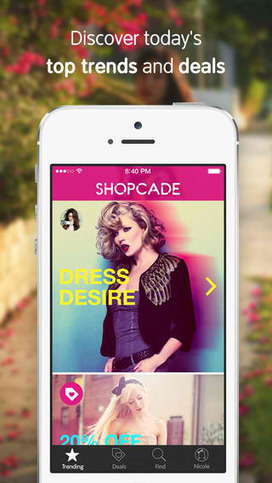 Shopcade Fashion Shopping App Updated With Deal And Friend ... | Test | Scoop.it