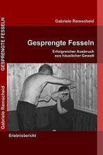 Gesprengte Fesseln | Gabriele Remscheid | Scoop.it
