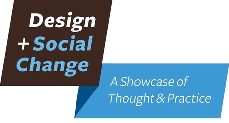 Design + Social Change: A Showcase of Thought and Practice at Northeastern University | Social Art Practices | Scoop.it
