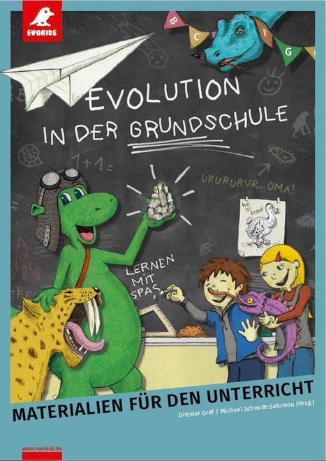 Kostenfreie Lehrmaterialien für den Evolutionsunterricht an Grundschulen | Evidence Based Essays | Scoop.it