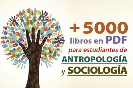 +5000 libros en PDF de Antropología y Sociología (Gratis) | teacher in love | Scoop.it