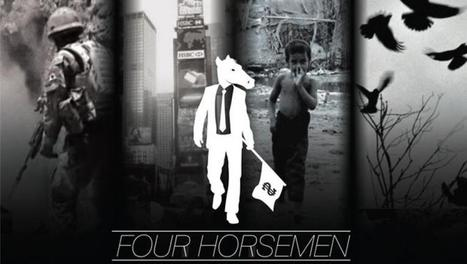 Four Horsemen – Feature Documentary – Official Version | Tout fout lcamp ; Unfair issues | Scoop.it