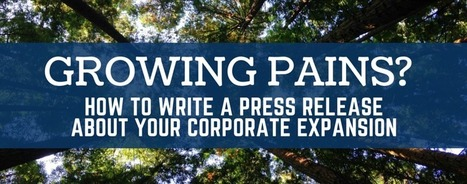 Press Release Writing Tips: Focus Your Corporate Expansion News on Impact | Media Relations | Scoop.it