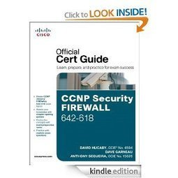 CCNP Security FIREWALL 642-618 Official Cert Guide (Official Certificate Guide) ~ Everyday 1 Ebook | CISCO | Scoop.it