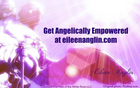 Eileen Anglin is creating global change by opening hearts and minds   Patreon   Angelic Empowerment with The Path of the White Rose LLC   Scoop.it