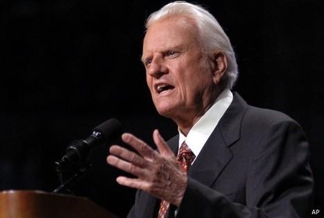 Rev. Billy Graham Prepares 'Perhaps … My Last Message' | Premium News - God@Work | Scoop.it