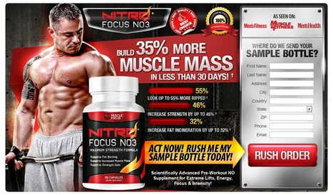 Nitro Focus NO3 Review - GET FREE TRIAL SUPPLIES LIMITED!!! | How to develop your muscle | Scoop.it
