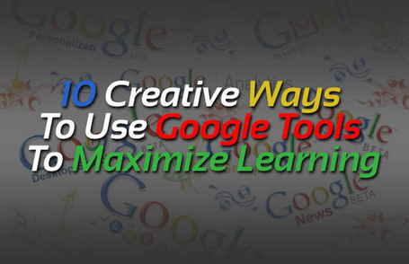 10 Creative Ways To Use Google Tools To Maximize Learning - Edudemic | Web 2.0 Tools & Resources | Scoop.it