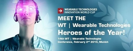The Wearable Technologies Heroes of the Year: Finalists of WT Innovation World Cup will show many world`s first at WT Conference in Munich - Innovation World Cup Series | Montreal startup community | Scoop.it