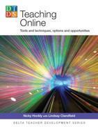 Delta Teacher Development Series - Teaching Online   Technology and language learning   Scoop.it
