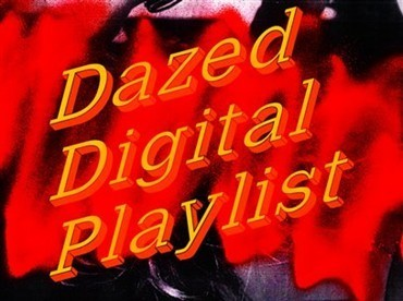Dazed October 2012 Playlist | bestoftheweb | Scoop.it