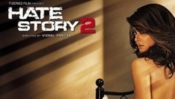 Hate Story 2 Trailer,Review and Release date | Bollywood Movies | Scoop.it