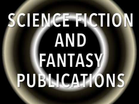 Where can you submit your story? An extensive list of Science Fiction and Fantasy Magazines | Advice for Writers | Scoop.it