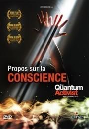 Propos sur la conscience : Quantum | Communiqu'Ethique sur l'idée selon laquelle changer le monde commence par se changer soi-même | Scoop.it