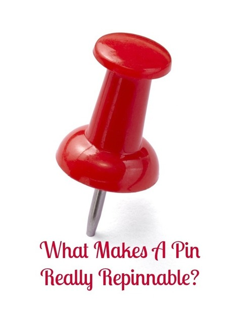 What Makes A Repinnable Pin at Pinterest? | Artdictive Habits : Sustainable Lifestyle | Scoop.it