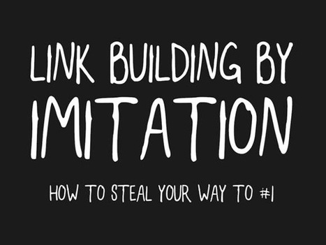 How To Get Tons of Links By Re-Igniting Great Content From Other Authors | 365 Inmo | Scoop.it