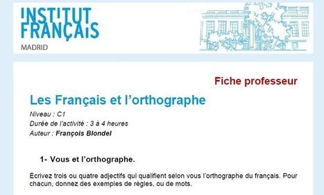 La réforme de l'orthographe (C1) | Le blog des profs de l'Institut Français à Madrid | Veille TICE (ressources, infos, etc.) pour les profs de FLE | Scoop.it