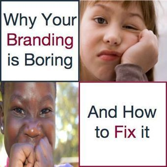 Why Your Branding is Boring, and How to Fix It | SEO, SMM | Scoop.it