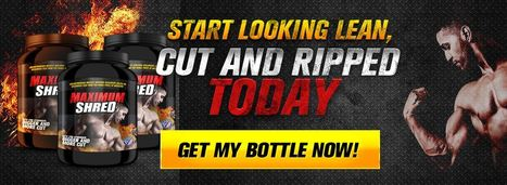 Maximum Shred - Bodybuilding Supplement   Your Guide to Build Muscle stronger with-Maximum Shred   Scoop.it
