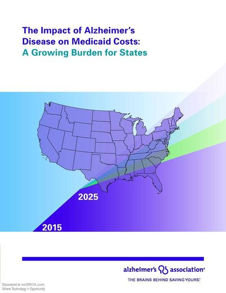 Alzheimer's Disease and the Growing Medicaid Cost Burden for States | wesrch | Scoop.it