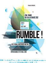 RUMBLE FESTIVAL 2012 / Arts, Visual & Bass Music Meeting @ LYON, FRANCE   Festivals Audiovisuels VJing   Scoop.it