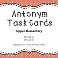 Antonym Task Cards for Upper Elementary | Upper Elementary Teaching Resources | Scoop.it