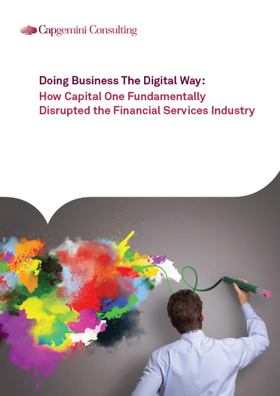 How Capital One Fundamentally Disrupted the Financial Services Industry | How organisations are transforming! | Scoop.it