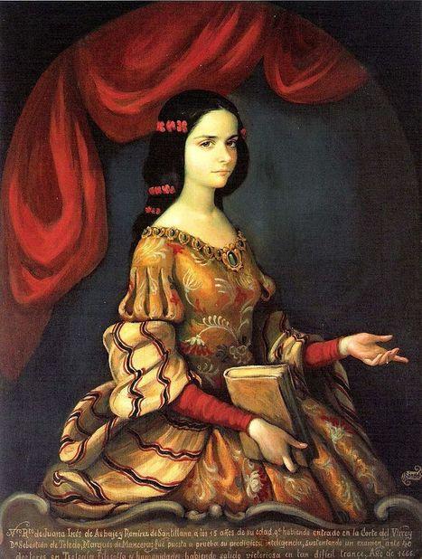 Sor Juana Inés de la Cruz, self-taught scholar and poet of New Spain - Amazing Women In History | Soup for thought | Scoop.it