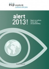 Alert 2013! Report on conflicts, human rights and peacebuilding | ReliefWeb | Conflict transformation, peacebuilding and security | Scoop.it