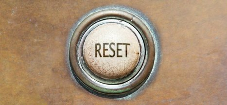 How to Know When You Need a 'Hard Reset' in Life | Daily Clippings | Scoop.it