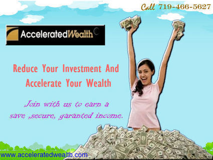 Accelerated Wealth | www.acceleratedwealth.com | Accelerated wealth | Scoop.it