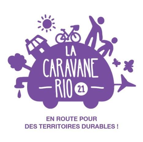La Caravane Rio 21 fait escale en Dordogne - Espace Datapresse | dordogne - perigord | Scoop.it