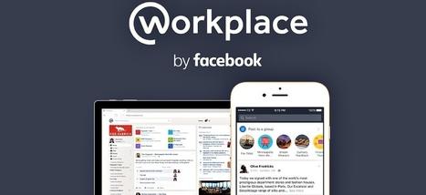 Facebook se lance sur la dernière dimension de votre vie qui lui échappe: votre travail | Actualité Social Media : blogs & réseaux sociaux | Scoop.it
