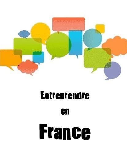 [Entreprendre] Créer votre entreprise en France : le combat   UX   Scoop.it