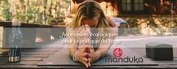Manduka yoga tapis écologiques - Voyage des sens | Escale Sensorielle...une boutique pleine de sens | Scoop.it