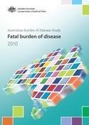 Australian Burden of Disease Study: fatal burden of disease 2010 | Health and Human Development | Scoop.it