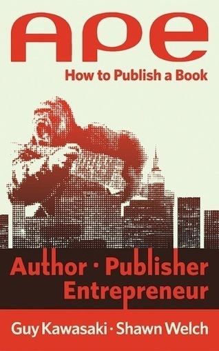 How to Change the World: APE: How to Publish a Book | Book and eBook Publishing | Scoop.it