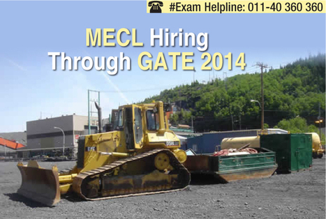 MECL: Recruitment of Officer/ Engineering Trainees through GATE 2014 | Career and Education | Scoop.it