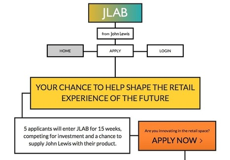 John Lewis invests in the future of retail with launch of JLab incubator | TheWIP | Scoop.it