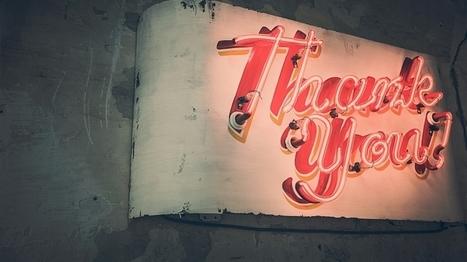 6 Ways Gratitude Helps Entrepreneurs Grow Their Companies | Business Success: Tips and Best Practices | Scoop.it