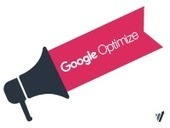 Google Optimize: Google's New A/B Testing Product | Social Foraging | Scoop.it