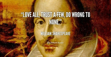 Daily Quote: Do Wrong to None | Art | Scoop.it
