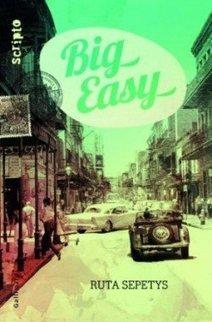 Big easy, de Ruta Sepetys chez Gallimard Jeunesse   Big Easy   Scoop.it