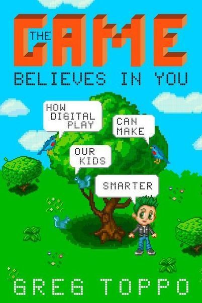 Computer games can make kids smarter, author says in new book   Personalized learning in the 21st century   Scoop.it