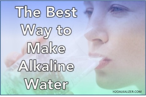 5 Reasons Why Ionisers Are the Best Way to Make Alkaline Water | The Basic Life | Scoop.it