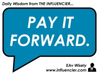 Empire Avenue Wisdom 032 – Pay It Forward | #SocialEmpire | Scoop.it