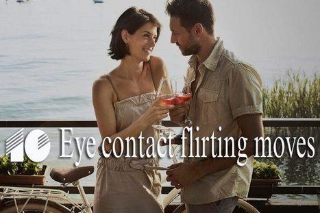 Eye contact flirting – 10 best moves to follow | WikiYeah | Scoop.it
