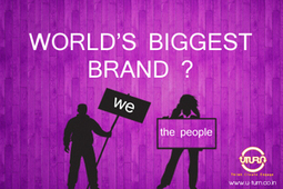 World's biggest brand? We The People! - exploreB2B | Public Relations & Social Media Insight | Scoop.it